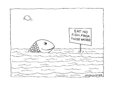 """A happy fish pokes his head above the water-line to read a sign that says ?"""" - New Yorker Cartoon-Richard McCallister-Premium Giclee Print"""