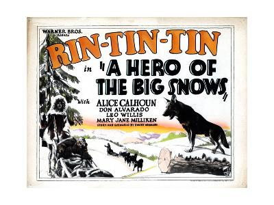 A Hero of the Big Snows, Rin Tin Tin, 1926--Giclee Print