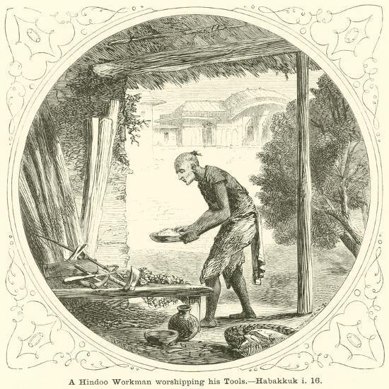 A Hindoo Workman Worshipping His Tools, Habakkuk, I, 16--Giclee Print