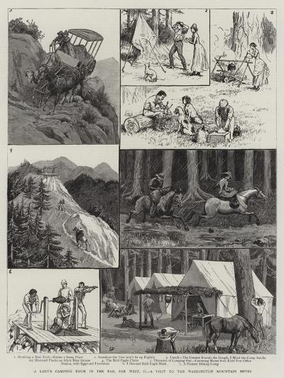A Lady's Camping Tour in the Far, Far West, Ii, a Visit to the Washington Mountain Mines-Frank Dadd-Giclee Print