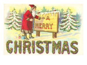 A Merry Christmas, Santa at Sign