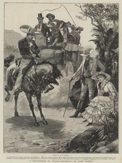 A Millionaire of Rough-And-Ready, by Bret Harte-William Heysham Overend-Giclee Print