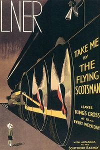 LNER, Take Me By the Flying Scotsman by A. R. Thomson