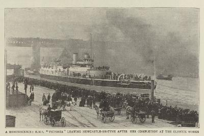 A Reminiscence, HMS Victoria Leaving Newcastle-On-Tyne after Her Completion at the Elswick Works--Giclee Print