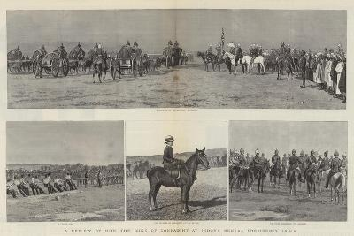 A Review by Hrh the Duke of Connaught, at Indore, Bengal Presidency, India--Giclee Print