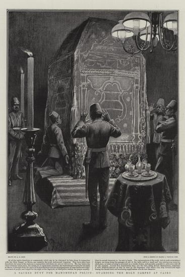 A Sacred Duty for Mahomedan Police, Guarding the Holy Carpet at Cairo-Alexander Stuart Boyd-Giclee Print