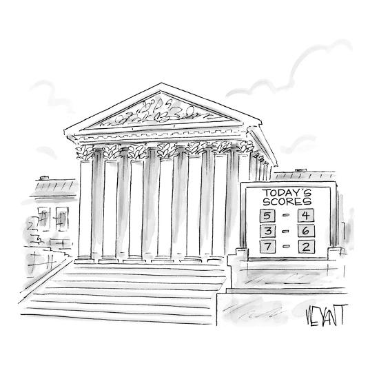 A scoreboard outside the Supreme Court. - New Yorker Cartoon-Christopher Weyant-Premium Giclee Print