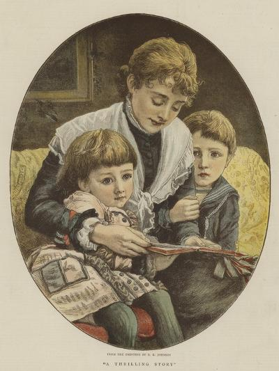 A Thrilling Story-Edward Killingworth Johnson-Giclee Print
