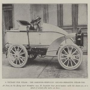 A Victory for Steam, the Gardener-Serpollet Record-Breaking Steam-Car