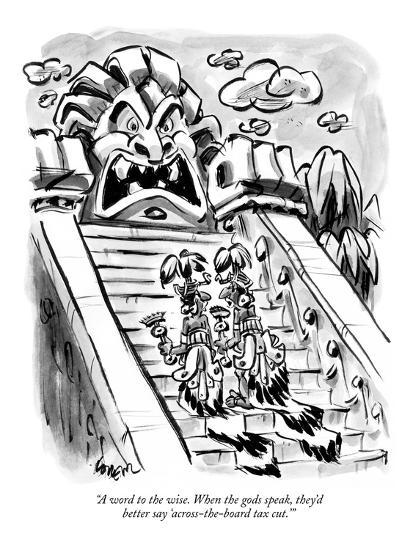 """""""A word to the wise. When the gods speak, they'd better say 'across-the-bo?"""" - New Yorker Cartoon-Lee Lorenz-Premium Giclee Print"""