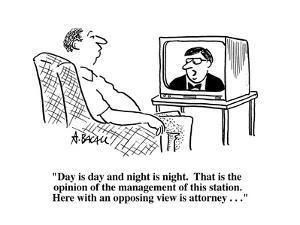 """""""Day is day and night is night.  That is the opinion of the management of ?"""" - Cartoon by Aaron Bacall"""