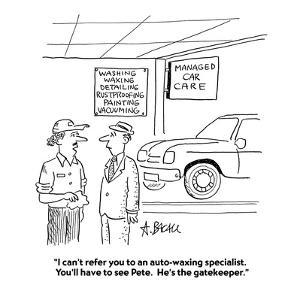 """""""I can't refer you to an auto-waxing specialist.  You'll have to see Pete.?"""" - Cartoon by Aaron Bacall"""
