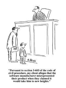 """""""Pursuant to section 3-603 of the code of civil procedure, my client alleg?"""" - Cartoon by Aaron Bacall"""