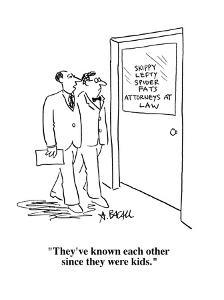"""""""They've known each other since they were kids."""" - Cartoon by Aaron Bacall"""