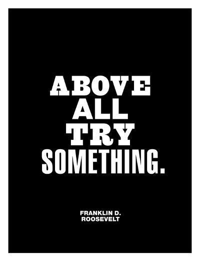 Above All Try Something-Brett Wilson-Art Print
