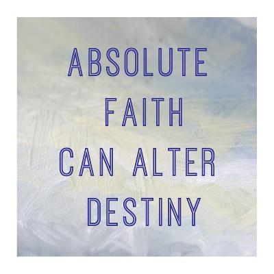 Absolute Faith-Veruca Salt-Art Print