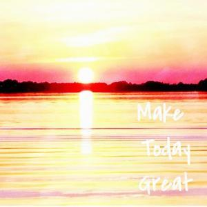 Make Today Great by Acosta