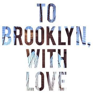 To Brooklyn with Love by Acosta