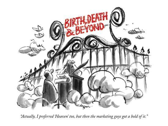 """Actually, I preferred 'Heaven,' too, but then the marketing guys got hold?"" - New Yorker Cartoon-Lee Lorenz-Premium Giclee Print"