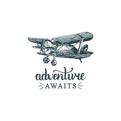 Adventure Awaits Motivational Quote. Vintage Retro Airplane Logo. Vector Typographic Inspirational-Vlada Young-Art Print