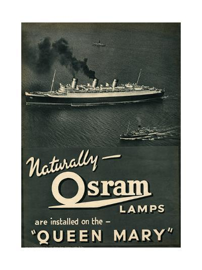 Advert for Osram Lamps, Installed on Queen Mary Ocean Liner--Giclee Print