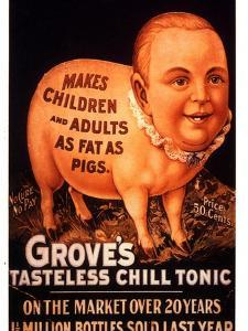 Advertisement for 'Grove's Tasteless Chill Tonic', 1890s