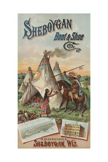 Advertisement for Sheboygan Boot and Shoe Company--Giclee Print