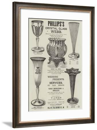 Advertisement, Phillips's Crystal Glass by Webb--Framed Giclee Print