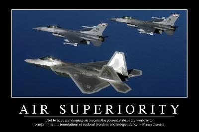 Air Superiority: Inspirational Quote and Motivational Poster--Photographic Print