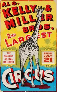 """""""Al G. Kelly & Miller Bros. 2nd Largest Circus: the Tallest Animal on Earth"""", Circa 1941"""
