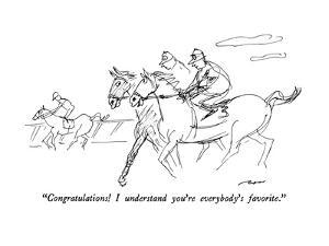 """""""Congratulations!  I understand you're everybody's favorite."""" - New Yorker Cartoon by Al Ross"""