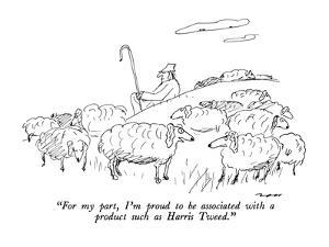 """""""For my part, I'm proud to be associated with a product such as Harris Twe?"""" - New Yorker Cartoon by Al Ross"""