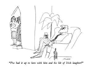 """""""I've had it up to here with him and his lilt of Irish laughter!"""" - New Yorker Cartoon by Al Ross"""