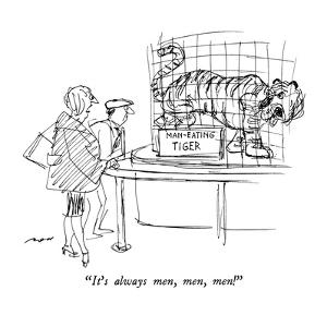"""It's always men, men, men!"" - New Yorker Cartoon by Al Ross"
