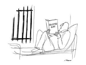 """Man in jail reading """"Collected Alibis"""". - New Yorker Cartoon by Al Ross"""