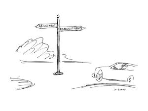 Roadsign points in two directions.  One reads, 'Adjustments' and the other? - New Yorker Cartoon by Al Ross