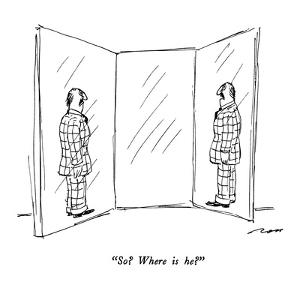 """So?  Where is he?"" - New Yorker Cartoon by Al Ross"