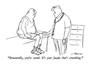 """""""Structurally, you're sound.  It's your fa?ade that's crumbling."""" - New Yorker Cartoon by Al Ross"""