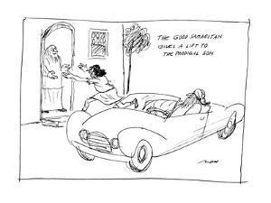 """""""The Good Samaritan Gives A Lift to the Prodigal Son."""" - New Yorker Cartoon by Al Ross"""