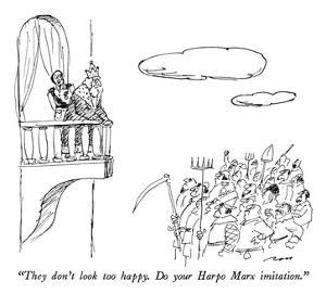 """""""They don't look too happy.  Do your Harpo Marx imitation."""" - New Yorker Cartoon by Al Ross"""