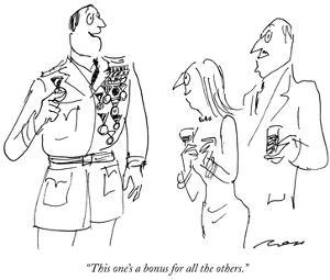 """""""This one's a bonus for all the others."""" - New Yorker Cartoon by Al Ross"""