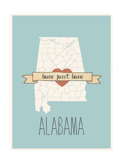 Alabama State Map, Home Sweet Home-Lila Fe-Art Print