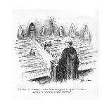 """Sorry. Dr. Gove ain't in."" - New Yorker Cartoon-Alan Dunn-Premium Giclee Print"