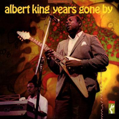 Albert King - Years Gone By