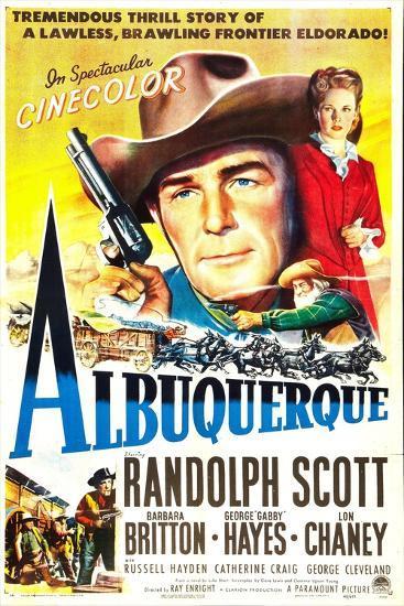 Albuquerque, Randolph Scott, Barbara Britton, 1948--Art Print