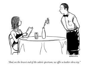 """""""And, on the lowest end of the caloric spectrum, we offer a leather chew t?"""" - New Yorker Cartoon by Alex Gregory"""