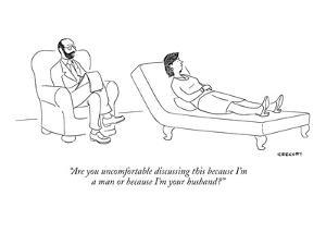 """""""Are you uncomfortable discussing this because I'm a man or because I'm yo?"""" - New Yorker Cartoon by Alex Gregory"""