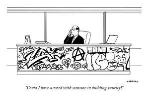 """""""Could I have a word with someone in building security?"""" - New Yorker Cartoon by Alex Gregory"""