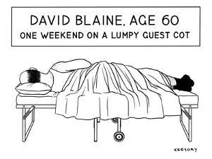 David Blaine Age 60 - New Yorker Cartoon by Alex Gregory