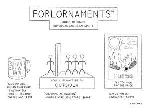 Forlornaments-Tools to Drag Down Individual and Team Spirit - New Yorker Cartoon by Alex Gregory